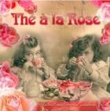 Mädchen, Nostalgie & Rosen - Girls, nostalgic & roses - Fille, nostalgie & roses - Thé à la Rose