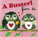 Eulenpaar - A Busserl für di - Owl Couple - Couple de hibou