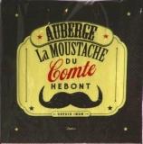 Auberge - La Moustache du Comte Hebont - Depuis 1906