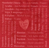 Ich liebe Dich in vielen Sprachen - I love you in many languages - Je taime en plusieurs langues