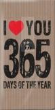 Ich liebe Dich 365 Tage des Jahres - I love you 365 days of the year - Je vous aime 365 jours de lannée