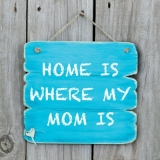 Zuhause ist wo meine Mutter ist, Holz - Home is where my Mom is, wood - Chez soi est où ma mère est, Bois
