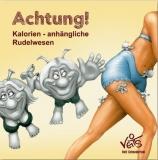 Achtung! Kalorien-ähnliche Rudelwesen - Attention! Calorie-like pack creatures - Attention! Créatures en forme de calorie