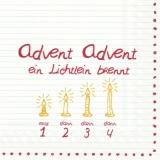 Advent, Advent ein Lichtlein brennt - Advent, Advent, a little light is burning - Avent, Avent un peu de lumière brûle