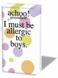 Allergic to boys
